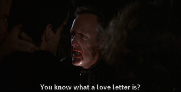 "Outside at night, Hopper, his mouth messily smeared with lipstick, grips the back of MacLachlan's neck and asks him: ""You know what a love letter is?"""