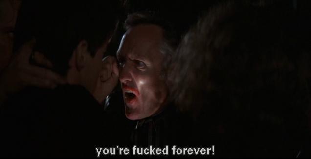 """Hopper: """"...you're fucked forever!"""""""